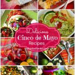 Delicious Cinco de Mayo Recipes