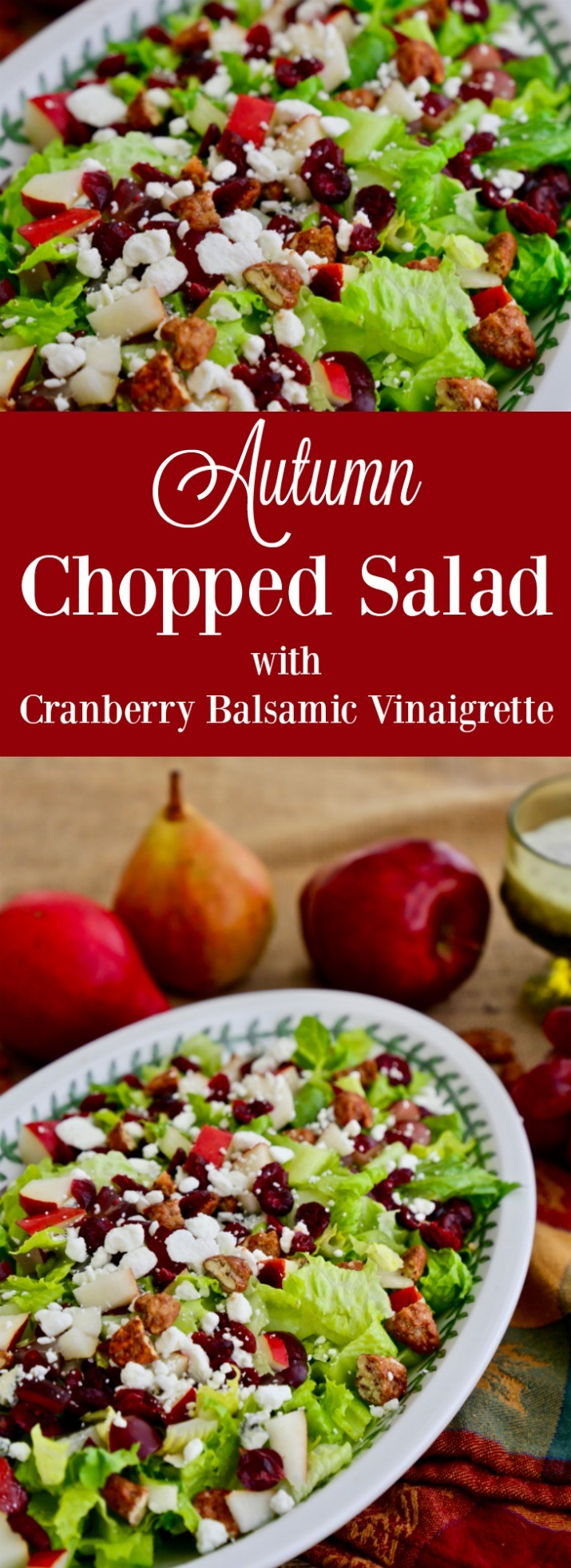 Autumn Chopped Salad with Cranberry Balsamic Vinaigrette