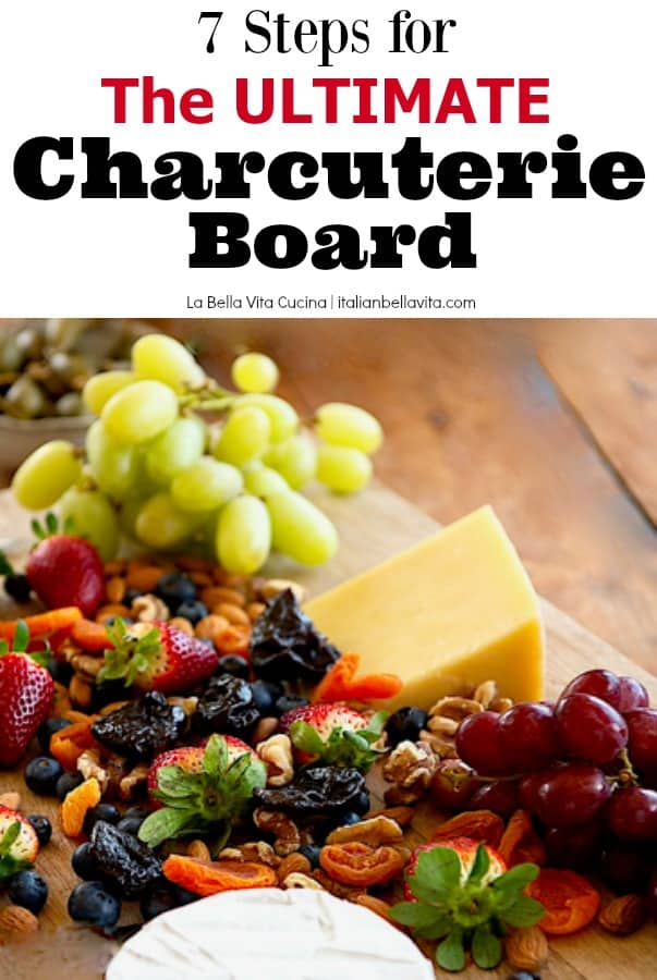 7 Ways to an Ultimate Charcuterie Board